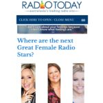 Mentioned as one of the next great female radio stars on industry website Radio Today